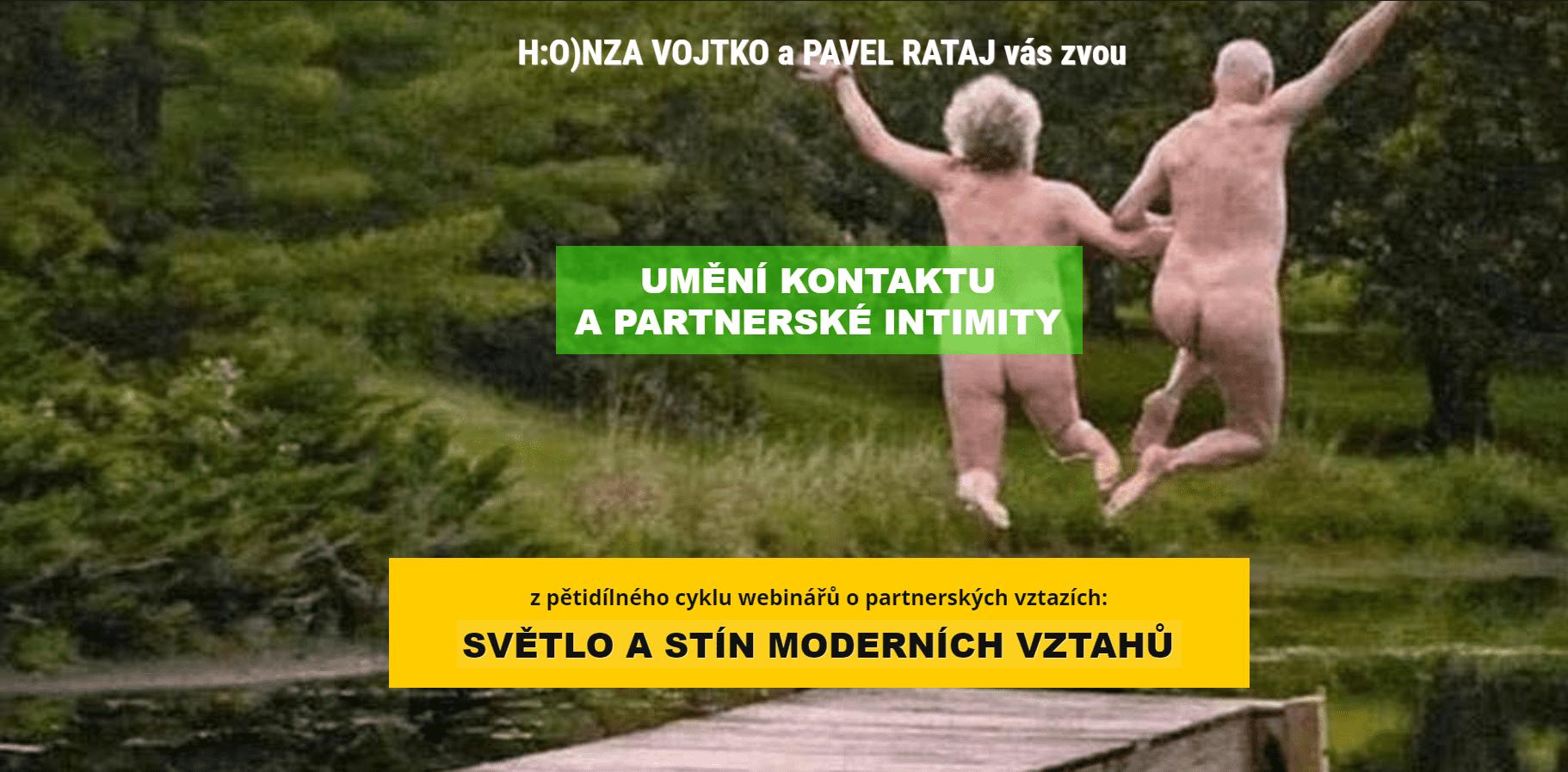Partnerská intimita - Pavel Rataj aHonza Vojtko