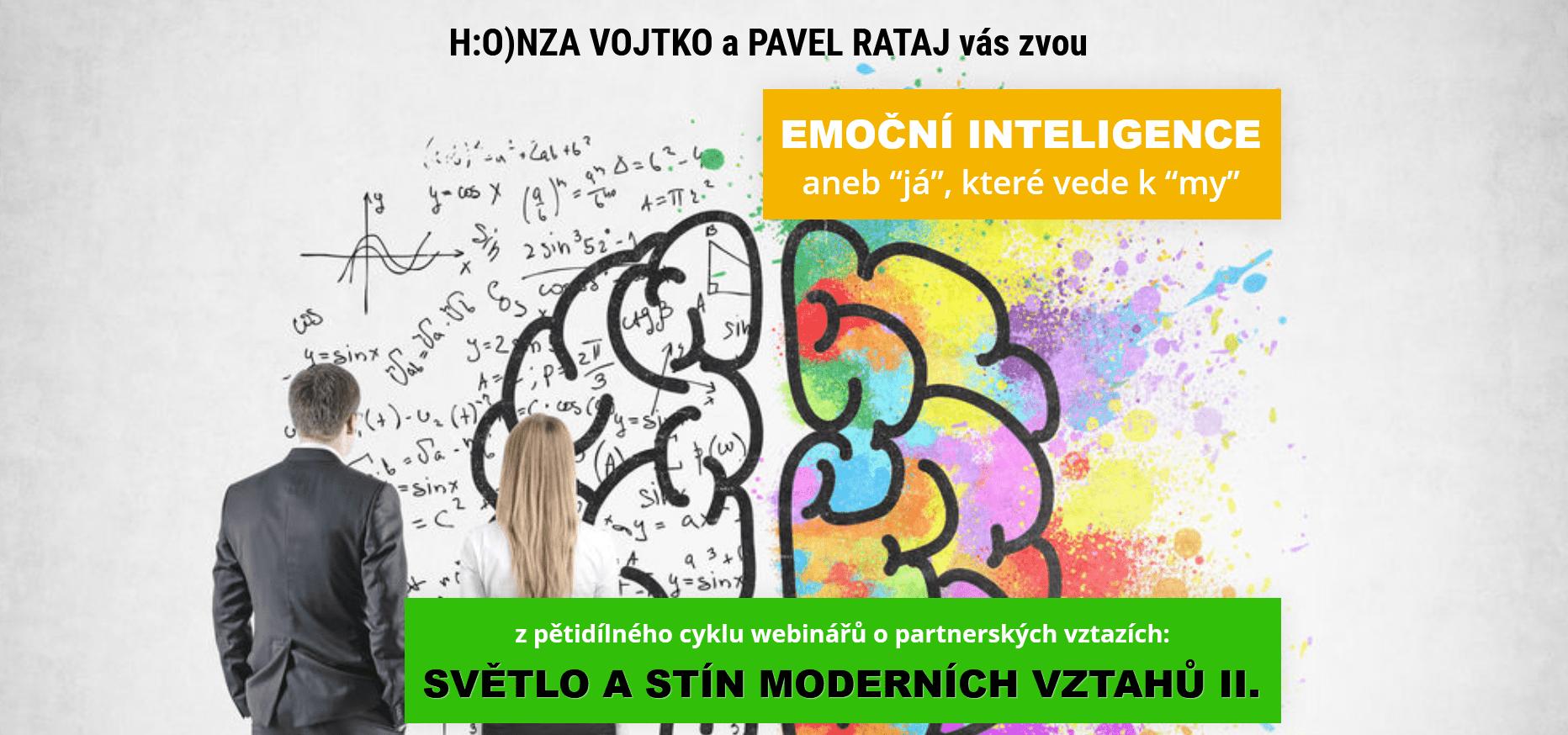 Emoční inteligence -Pavel Rataj aHonza Vojtko