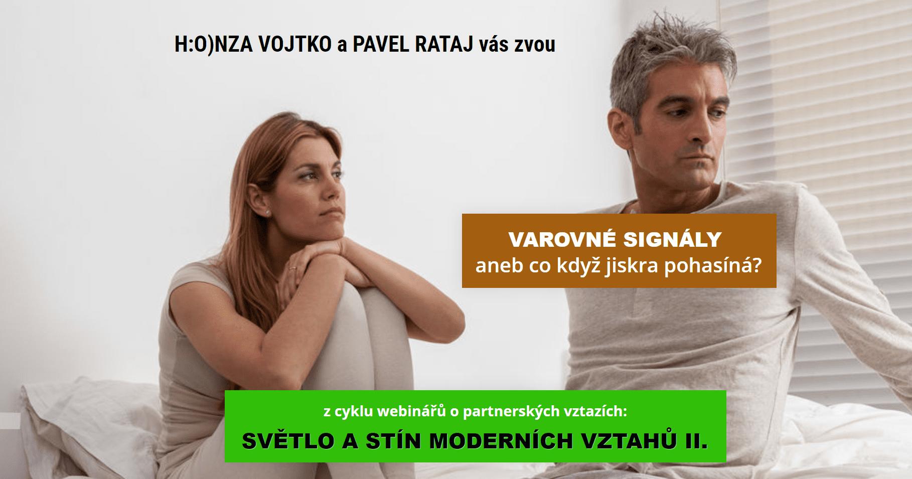 Partnerské vztahy: Varovné signály - Pavel Rataj aHonza Vojtko