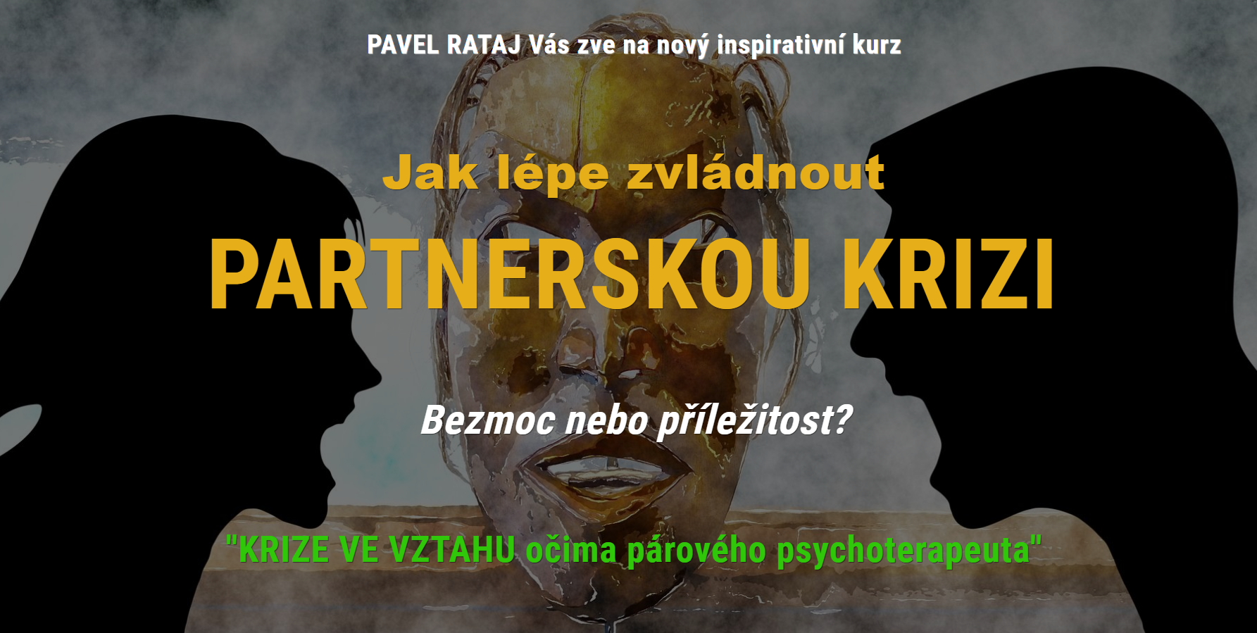 Partnerská krize spárovým terapeutem - Pavel Rataj