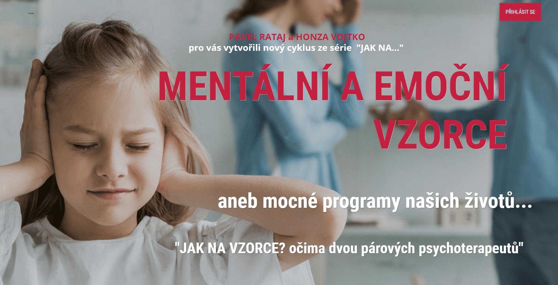 Emoční amentální vzorce - online kurz Pavel Rataj aHonza Vojtko